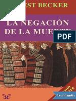 La negacion de la muerte - Ernest Becker.pdf