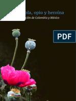 Amapola Opio y Heroina La Produccion de Colombia y Mexico Web 0