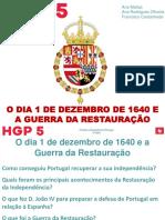O Dia 1 de Dezembro de 1640 e a Guerra Da Restauração
