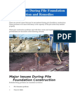 Issues During Pile Foundation Construction