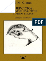 Cioran, E. M. - Ejercicios de Admiracion y Otros Textos [40362] (r1.0)