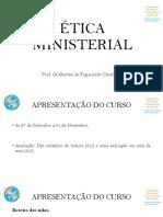 Ética Ministerial - Aula 1