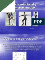 Inercia Rotacional y Momentum Angular.