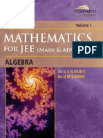 (Mathematics for IIT JEE Main and Advanced Algebra) Dr. G S N Murti Dr. U M Swamy - Wiley s Mathematics for IIT JEE Main and Advanced Algebra Vol 1 Maestro Series Dr. G S N Murti Dr. U M Swamy-Wiley (.pdf