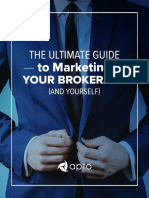The ultimate guide to marketing your brokerage (amd yourself)