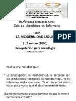 LA MODERNIDAD LÍQUIDA Recopliacion de La Clase.sociologia, Prof. Alunni