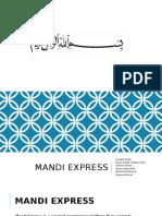 Mandi Express Presentation