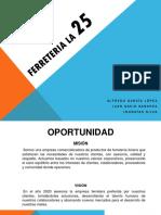 FERRETERIA LA 25.pptx