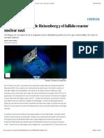 El cubo de uranio de Heisenberg y el fallido reactor nuclear nazi | Ciencia |