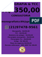Monografia e Tcc R$ 348,00 monografiatcc99@gmail.com R. Cel. Guardiã, 83 - CentroCachoeiro de Itapemirim - ES, cep 29300-070-20.852268, -41.113230