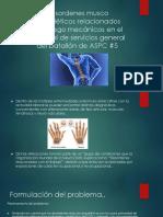 Desordenes Musco Esqueléticos Relacionados Con Riesgo Mecánicos En