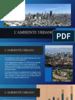 Presentazione - l'Ambiente Urbano