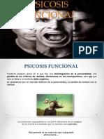 Psicosis Funcional. Esquizofrenia 1