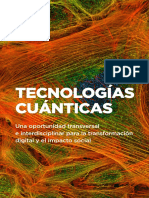 Tecnologías Cuánticas Una Oportunidad Transversal e Interdisciplinar Para La Transformación Digital y El Impacto Social