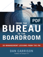 Dan Carrison - From the Bureau to the Boardroom_ 30 Management Lessons From the FBI (2009)