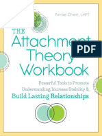 - Attachment Theory Workbook_ Powerful Tools to Promote Understanding, Increase Stability, And Build Lasting Relationships, The - Annie Chen LMFT