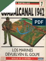 Ejercitos y Batallas 07 - Guadalcanal 1942.pdf
