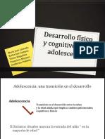 Desarrollo Fisico y Cognitivo - Adolescencia