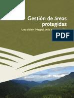 Gestion de Areas Protegidas , Una Vision Integrarl de La Conservacion