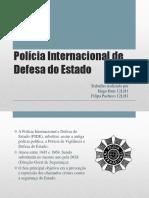 Polícia Internacional e de Defesa