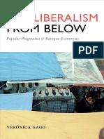 (Radical Américas) Verónica Gago, Liz Mason-Deese-Neoliberalism from Below_ Popular Pragmatics and Baroque Economies-Duke University Press Books (2017).pdf