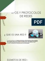 Tipos y Protocolos de Redes
