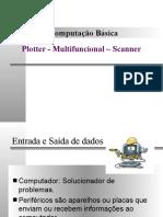 Plotter Multifuncional Scanner