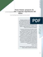 Cárcel Del Buen Pastor, Proyecto de Resocialización o Aparato Reproductor Del Delito