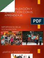 LA SOCIALIZACIÓN Y SU RELACIÓN CON EL APRENDIZAJE INTEG BSG.pptx