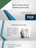 Unidad 4 Desarrollo de habilidades gerenciales.pptx