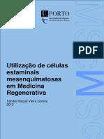 Dissertacao_Raquel_Gomes_-_Utilizacao_de_celulas_estaminais_mesenquimatosas_em_Medicina_Regenerativa.pdf