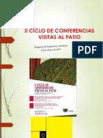 II Ciclo de Conferencias Visitas Al Patio