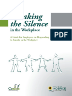 Breaking the Silence in the Workplace a Guide for Employers on Responding to Suicide in the Workplace