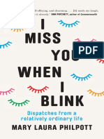 I Miss You When I Blink by Mary Laura Philpott