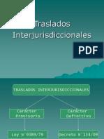 Traslados_Interjurisdiccionales.pps