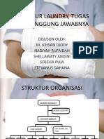 162023298-Struktur-Laundry-Tugas-Dan-Tanggung-Jawabnya.pptx
