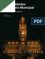 Os Presidentes Da Câmara Municipal Do Porto (1822-2013)