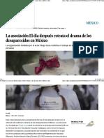 La Asociación El Día Después Retrata El Drama de Los Desaparecidos en México