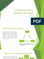 Analisis Internacional y Contexto de Salud