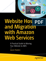 Jason Nadon (auth.) - Website Hosting and Migration with Amazon Web Services_ A Practical Guide to Moving Your Website to AWS -Apress (2017).pdf