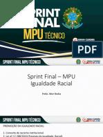 Sprint Final MPU Igualdade Racial AliceRocha