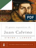 El genio expositivo de Juan Calvino (Un gran legado de héroes de la fe nº 2