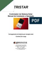TRISTAR. Controlador de Sistema Solar Manual de Instalação e Operação. Carregamento de Bateria Por Energia Solar... Controle de Carga... - PDF