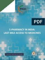 E-Pharmacy-in-India-Last-Mile-Access-to-Medicines_v5.pdf