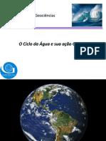 AULA_7_O Ciclo Da Água e Sua Ação Geológica (1)