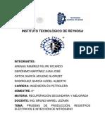 Pruebas de Producción, Registros Eléctricos e Inyección de Nitrógeno