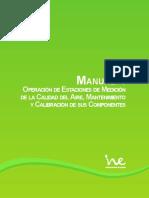 Manual 4. Operación de Estaciones de Medición de la Calidad del Aire, Mantenimiento y Calibración de sus Componentes.pdf