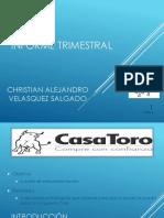 Informe Trimestral Casa Toro