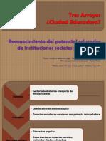 Ciudad Educadora Reconocimiento del potencial educador de instituciones sociales y culturales.pdf