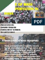Transportation Presentation (Future of Mass Transportation in India)